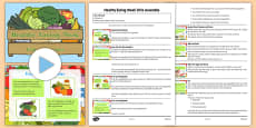 Healthy Eating Week Assembly Pack