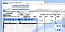 PlanIt - Computing Year 5 - 3D Modelling SketchUp Unit Assessment Pack