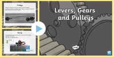 Levers Pulleys and Gears Differentiated Lesson Teaching Pack