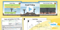 PlanIt - RE Year 1 - Easter and Surprises Lesson 3: Good Friday Lesson Pack