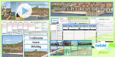 PlanIt - Geography Year 4 - What's It Like in Whitby? Unit Pack