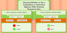 Choosing Whether to Use a Comparative or Superlative Adjective SPaG Grammar PowerPoint Quiz