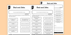 Place and Cause Conjunctions Dad and John Differentiated Activity Sheet Pack