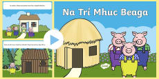 * NEW * Na Trí Mhuc Beaga  - The Three Little Pigs Story PowerPoint Gaeilge