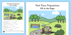 Park Place Prepositions Fill in the Gaps