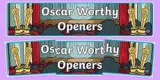 Oscar Worthy Openers Display Banner