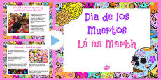 Mexican Day of the Dead Information PowerPoint Gaeilge