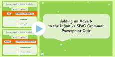 Adding an Adverb to the Infinitive SPaG Grammar PowerPoint Quiz