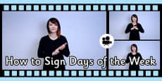 How to Sign Days of the Week in British Sign Language (BSL) Video Clip