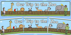 Our Trip to the Zoo Display Banner