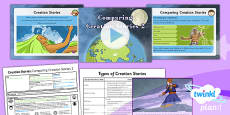PlanIt - RE Year 6 - Creation Stories Lesson 6: Comparing Creation Stories 2 Lesson Pack