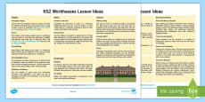 * NEW * KS2 Workhouses Lesson Ideas