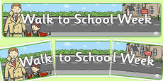 Walk to School Week Display Banner