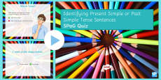 Identifying Present Simple or Past Simple Tense Sentences SPaG Quiz PowerPoint