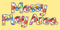 Messy Play Area Display Lettering