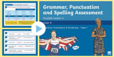 * NEW * Year 6 Grammar, Punctuation and Spelling Test 4 Guided Lesson PowerPoint