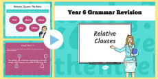 Year 6 Grammar Revision Guide and Quick Quiz Relative Clauses