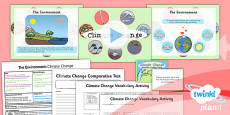 PlanIt - Science Year 2 - The Environment Lesson 1: Climate Change Lesson Pack
