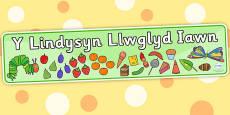 Baner 'Y Lindysyn Llwglyd Iawn'