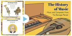 The History of Music: The Baroque Period and Composers PowerPoint