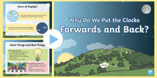 * NEW * KS1 Why Do We Put the Clocks Forwards and Back? PowerPoint