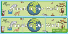 * NEW * Animals In Our World Display Banner