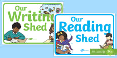 * NEW * Our Reading and Writing Shed Display Sign