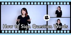 How to Sign Question Words in British Sign Language(BSL) Video Clip