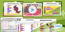 PlanIt - Computing Year 6 - Scratch Animated Stories Unit Lesson 6: Getting Interactive Lesson Pack