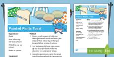 * NEW * Painted Pants Toast Recipe
