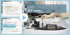 Cells: If I Were... PowerPoint