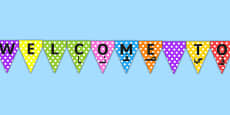 Welcome to Our Class Display Bunting Arabic Translation
