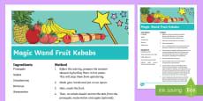 Magic Wand Fruit Kebabs Recipe