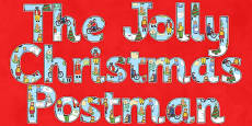 Display Lettering to Support Teaching on The Jolly Christmas Postman