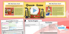 PlanIt - History LKS2 - Riotous Royalty Lesson 4: Queen Anne Lesson Pack