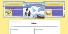 Idioms to Support Teaching on The Desperate Journey Presentation Pack
