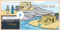 The Wise Man and the Foolish Man Story PowerPoint