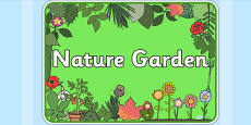 Nature Garden Area Sign