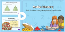 Multiplication and Division, Solve Problems Using Multiplication and Division PowerPoint