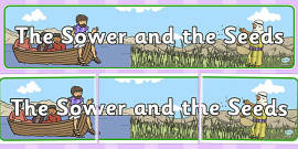 The Sower and the Seeds Display Banner
