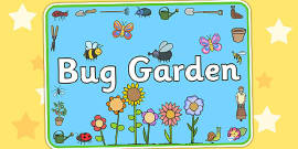 Bug Garden Area Sign