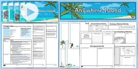 Year 6  Project Pack: Anywhere Island Resource Pack