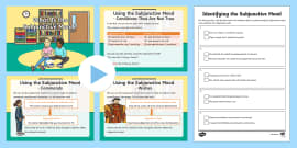 Identifying the Subjunctive Mood Lesson Teaching Pack