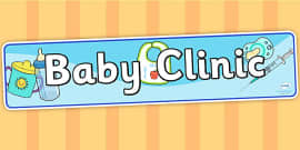 Baby Clinic Role Play Display Banner