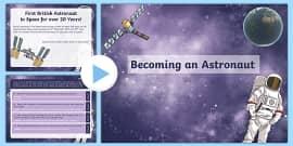 Tim Peake Becoming an Astronaut PowerPoint