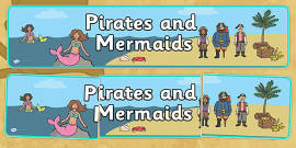 Pirates and Mermaids Topic Display Banner