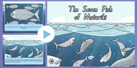 The Seven Fish of Matariki Story PowerPoint