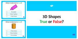 3D Shapes True or False PowerPoint Quiz