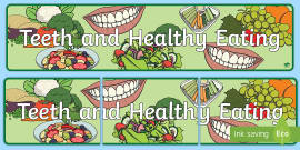 * NEW * Teeth and Healthy Eating Display Banner