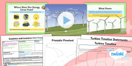 PlanIt - Science Year 2 - Scientists and Inventors Lesson 6: Wind Power Lesson Pack